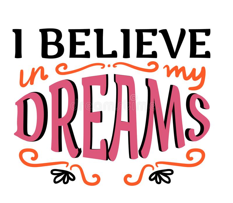 Je crois en mes rêves illustration libre de droits