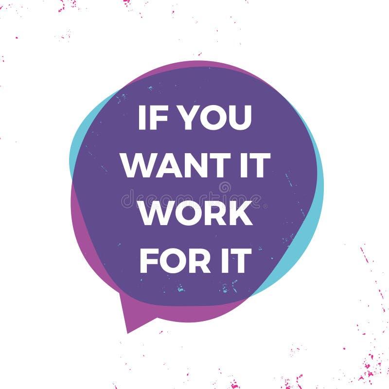 Je?eli ty chcesz mnie pracowa? dla go Motywacyjna inspiruje wycena Wektorowy typographi royalty ilustracja