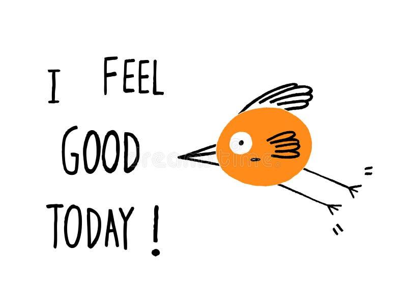 Je me sens bien aujourd'hui ! photo stock