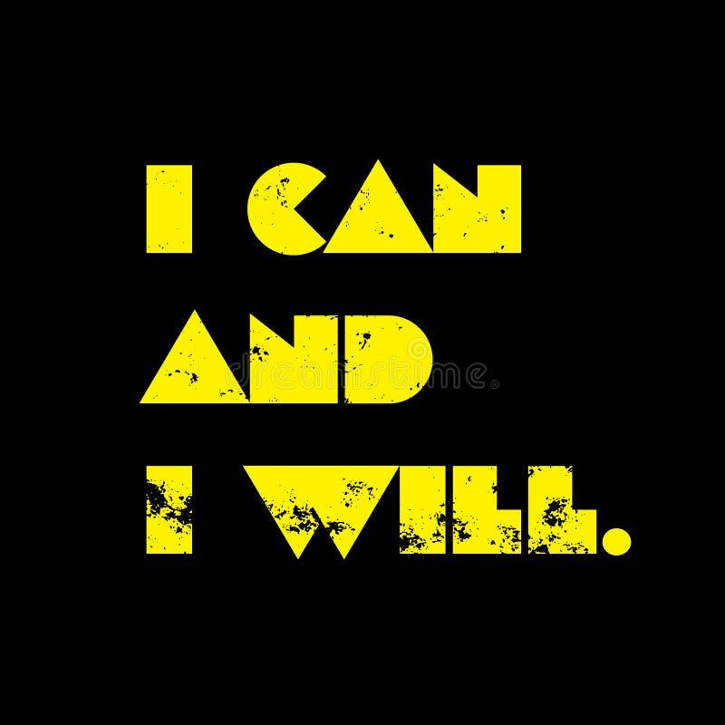 Je peux et je citation de motivation illustration stock