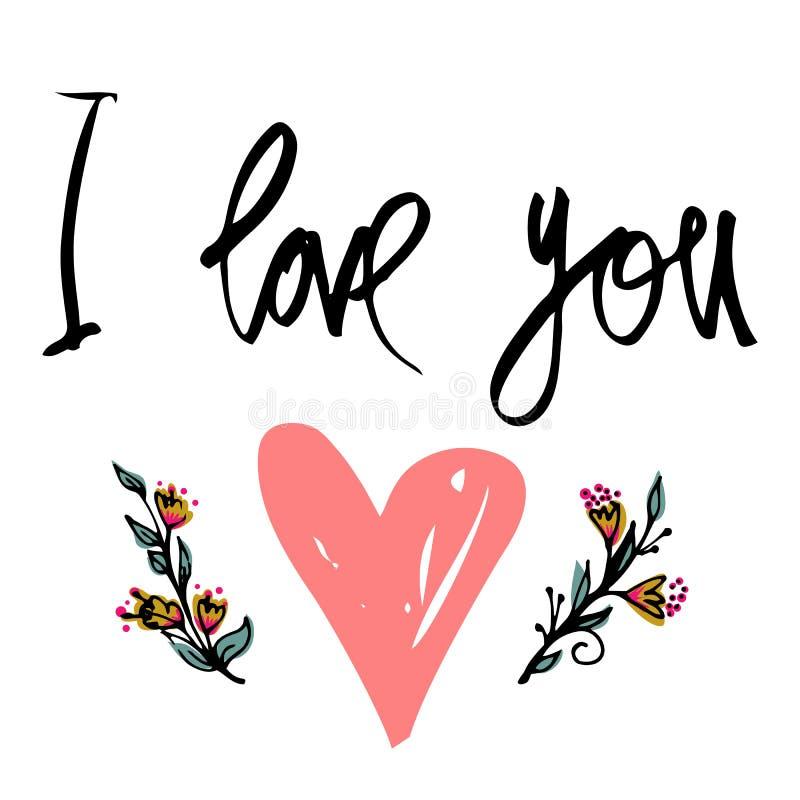 Je t'aime Affiche tirée par la main de typographie Citation manuscrite inspirée et de motivation Lettrage créatif avec le coeur p illustration stock