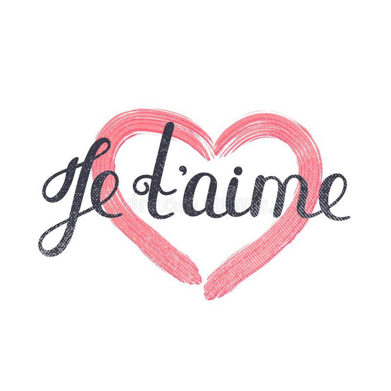 Je t ` aime Francuski literowanie Ręcznie pisany romantyczna wycena to walentynki dni Textured serce Wakacje w Luty ilustracja wektor