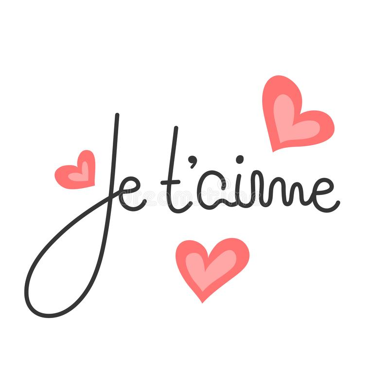 Je t`aime. French lettering. Handwritten romantic quote. Happy Valentine`s day. Holiday in February. Calligraphy vector illustration
