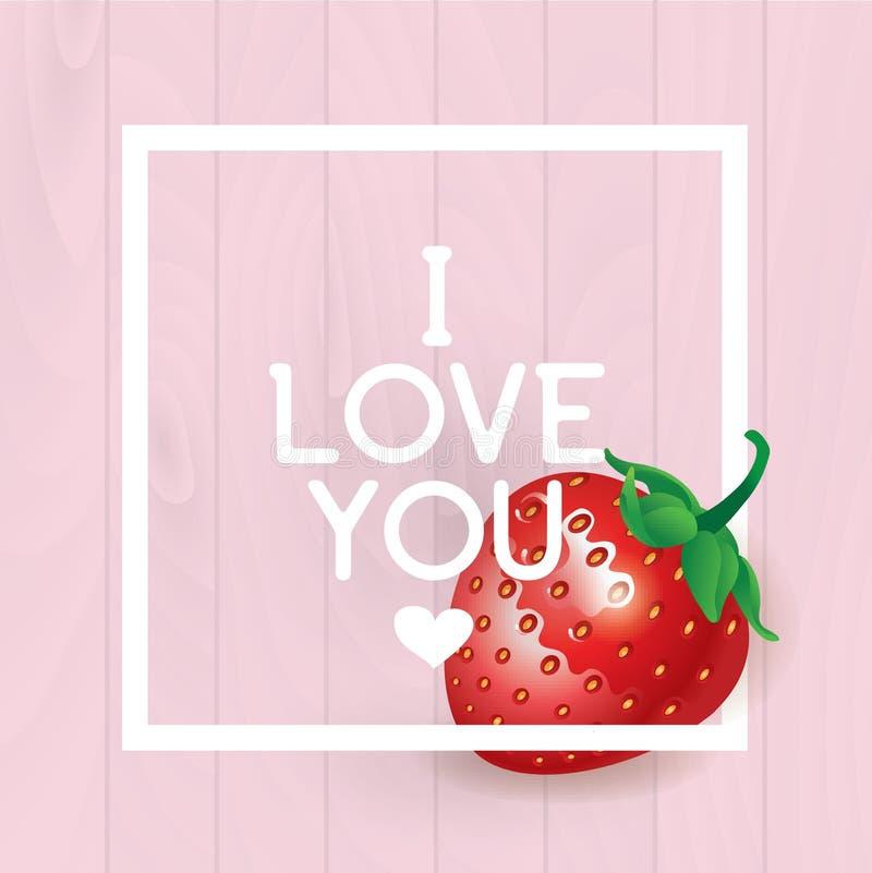 Je t'aime inscription Carte de voeux, invitation ou affiche de vecteur Conception avec stawberry, le cadre et le texte Utilisable illustration stock