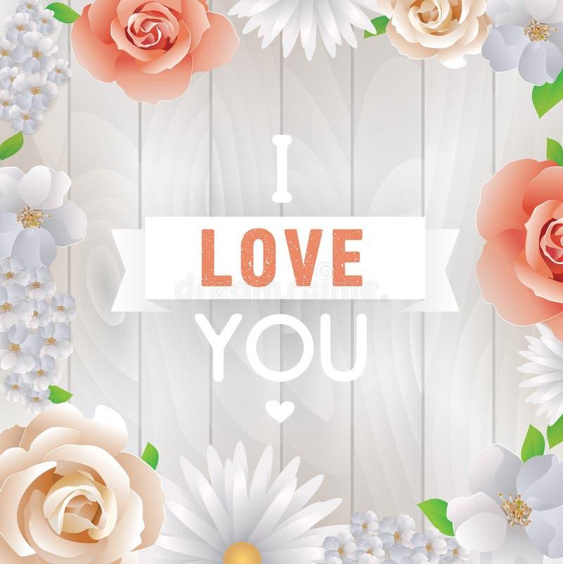 Je t'aime inscription Carte de voeux, invitation ou affiche de vecteur Concevez avec des fleurs, des roses, et le texte Utilisabl illustration de vecteur