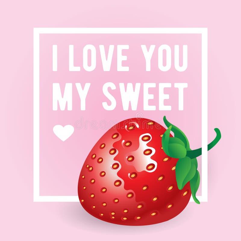 Je t'aime mon inscription douce Carte de voeux, invitation ou affiche de vecteur Conception avec stawberry, le cadre et le texte illustration de vecteur