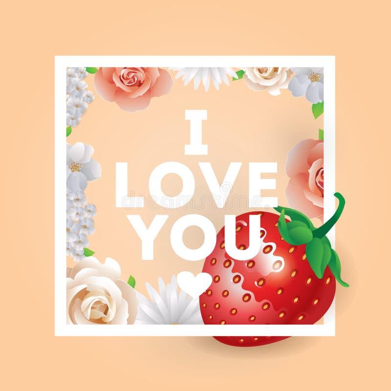 Je t'aime mon inscription douce Carte de voeux, invitation ou affiche de vecteur Concevez avec stawberry, des fleurs, roses, et illustration stock