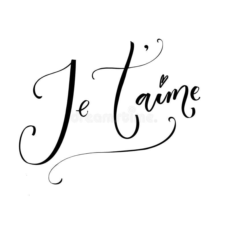 Je ` taime Francuscy zwrotów sposoby kocham ciebie Romantyczna wycena, nowożytna kaligrafia ilustracji