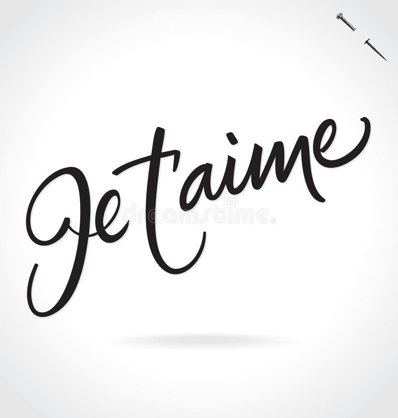 JE TAIME hand lettering (vector) stock illustration