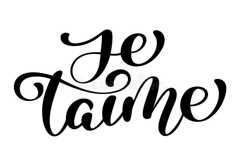 Je taime miłość ty Francuskiej tekst kaligrafii wektorowy literowanie dla walentynki karty Farby muśnięcia ilustracja, romantyczn ilustracja wektor