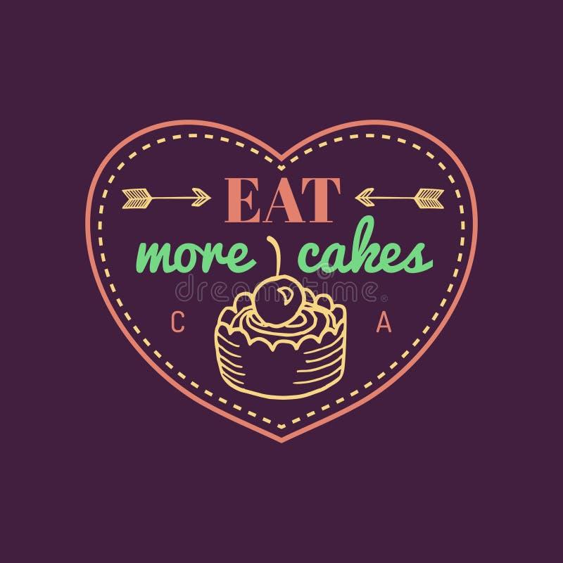 Je więcej torta rocznika torta loga Wektorowa piekarni etykietka Wyśmienicie smacznego ciastka typograficzny plakat Modnisia cias ilustracji