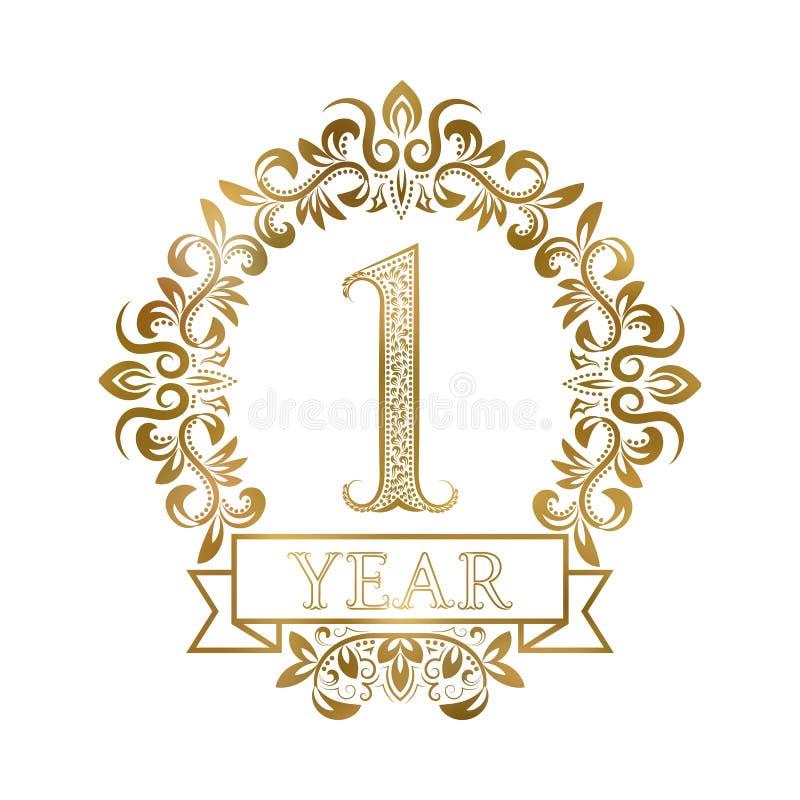 Jeden roku rocznicowego świętowania rocznika złoty logotyp Pierwszy rocznicowa złocista etykietka w kwiecistym wianku z faborkiem royalty ilustracja
