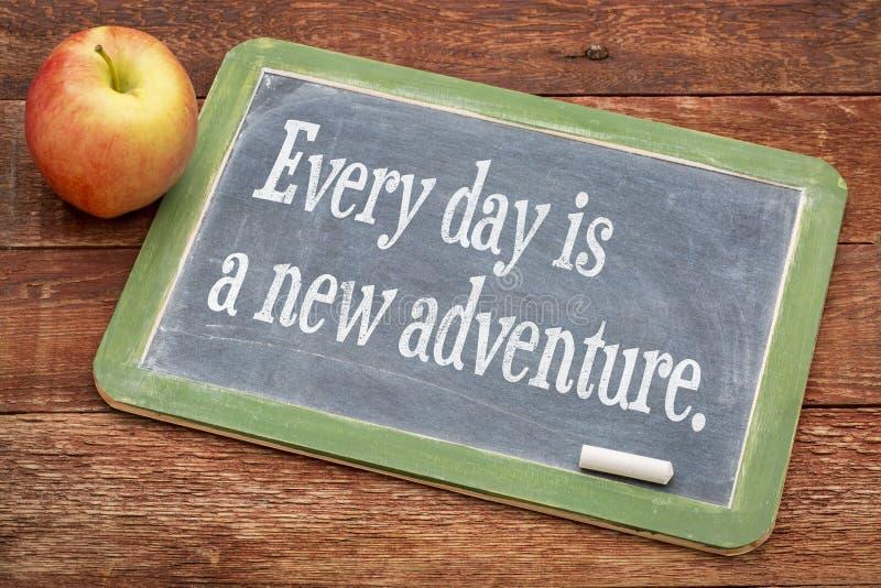 Jeder Tag ist ein neues Abenteuer lizenzfreie stockbilder