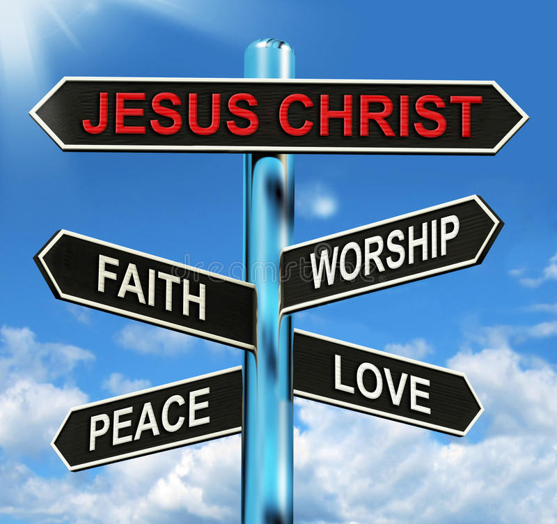 Jesus Christ Signpost Means Faith Worship. Jesus Christ Signpost Meaning Faith Worship Peace And Love royalty free illustration