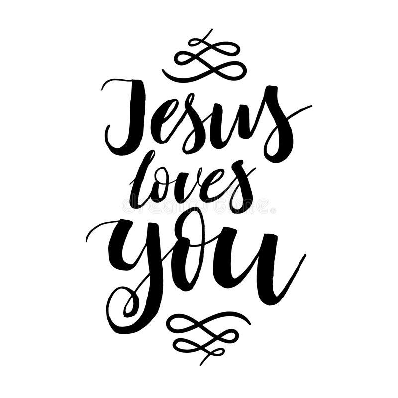 Jesus Loves You - Vector Inspirational Quote. Design For Housewarming Poster, T-shirt ...