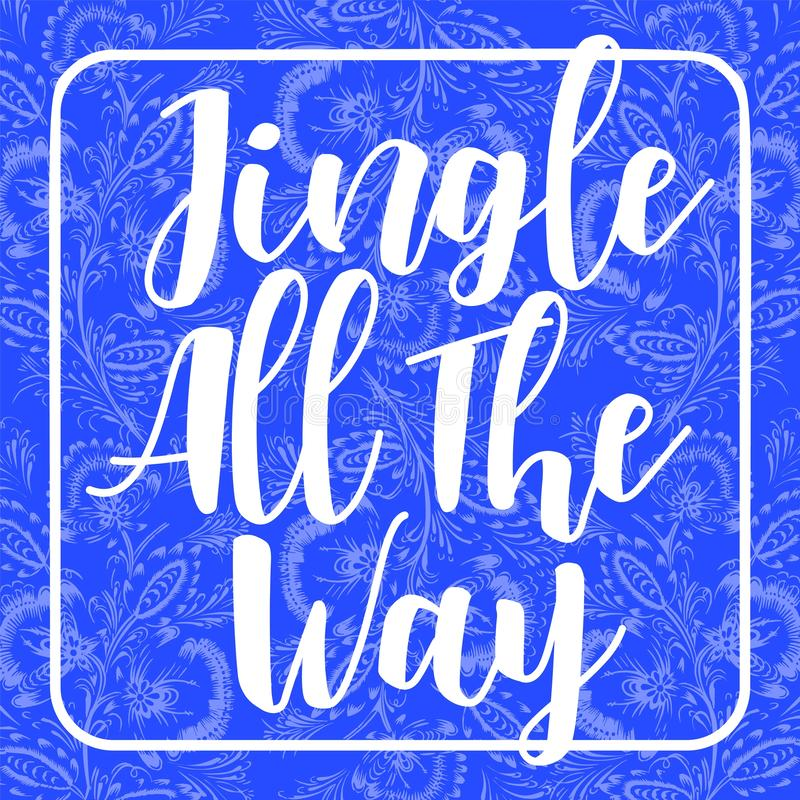 Jingle all the way card holiday invitation on blue background decorated with floral frosty ornament composition vector illustration
