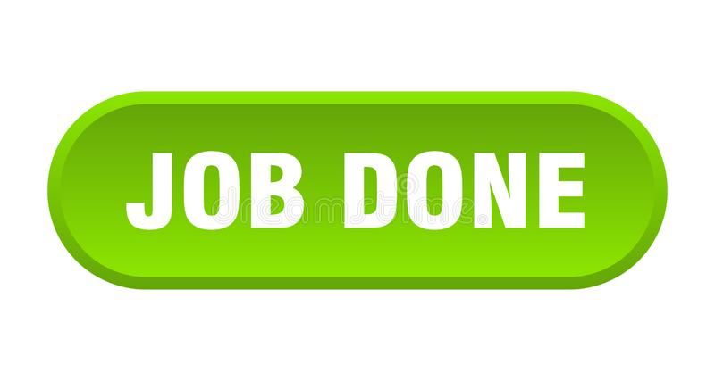 Job done button. Job done rounded isolated sign.  job done vector illustration