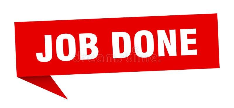 Job done speech bubble. Job done sign. job done stock illustration