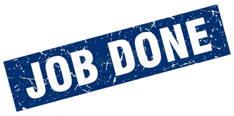Job done stamp. Job done grunge vintage stamp isolated on white background. job done. sign stock illustration