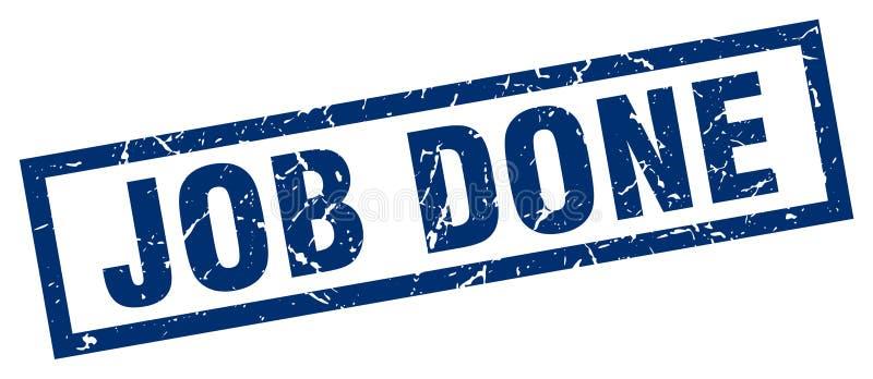 Job done stamp. Job done grunge vintage stamp isolated on white background. job done. sign royalty free illustration