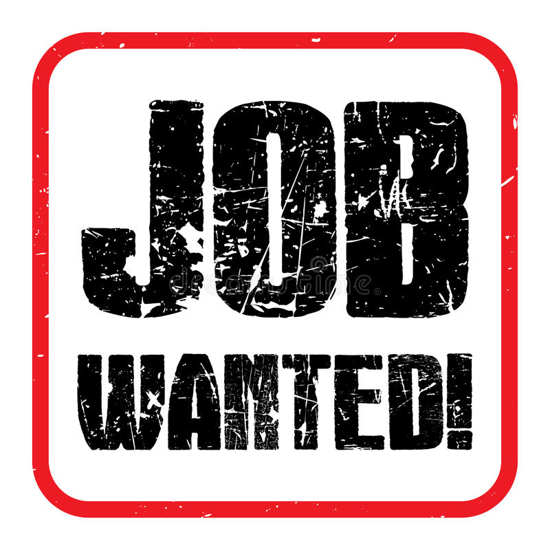 Job gewünscht! lizenzfreie abbildung