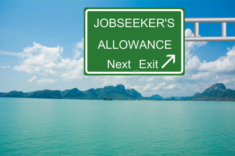 Job seeker's allowance next exit. Green highway sign with white graphics jobseeker's allowance next exit with directional arrow with blue skies and waters in royalty free stock photography