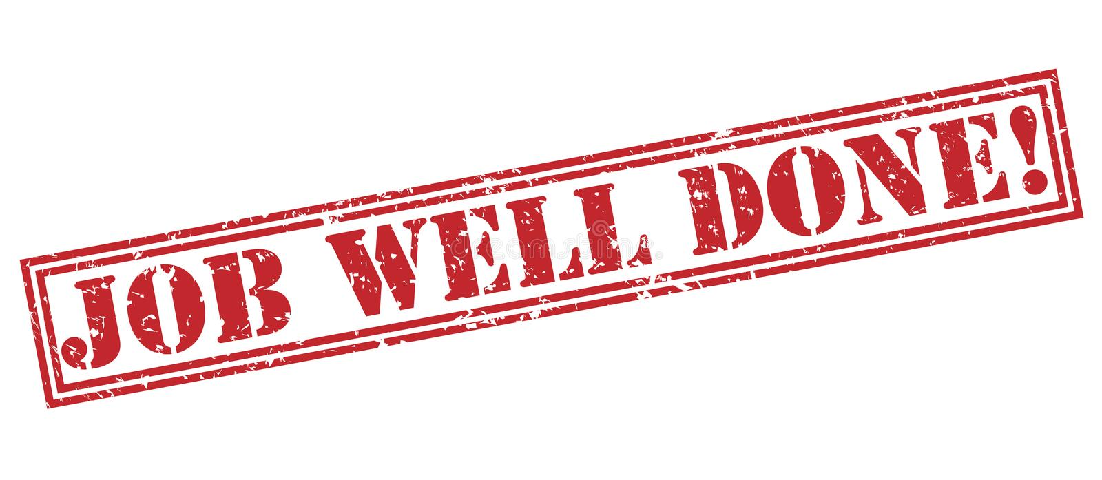 Download Job Well Done! Red Stamp Stock Illustration. Image Of Well    73707375  Job Well Done