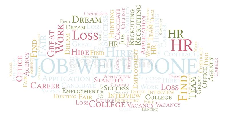 Job Well Done word cloud. Wordcloud made with text only stock illustration