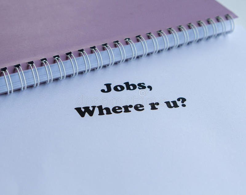 Jobs, where are you? stock photography
