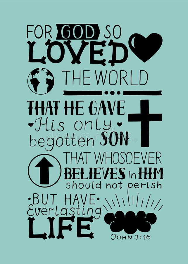 John 3 16 Hand Lettering Bible Verse. Golden Bible verse John 3 16 For God so loved the world, made hand lettering with heart and cross. Biblical background royalty free illustration