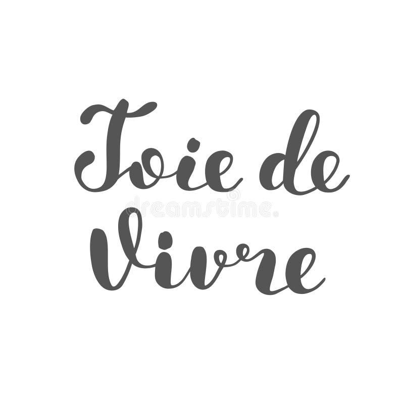 Joie De Vivre Alegría De La Vida En Francés Deletreado Stock