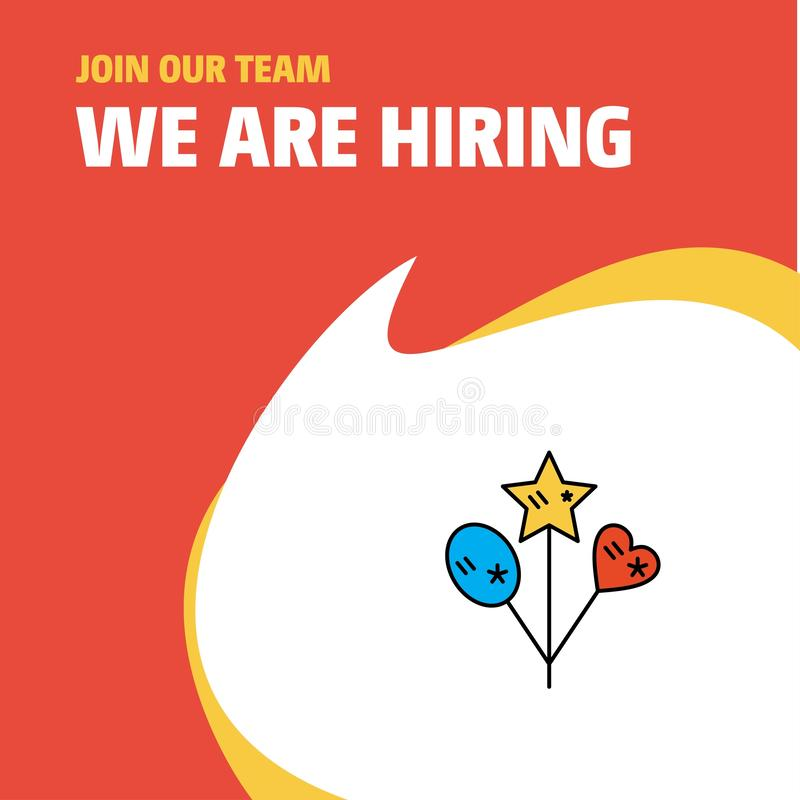 Join Our Team. Busienss Company Heart and star balloons We Are Hiring Poster Callout Design. Vector background stock illustration