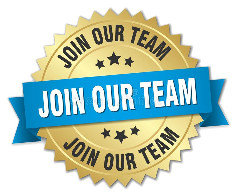 Join our team. Gold badge with blue ribbon royalty free illustration