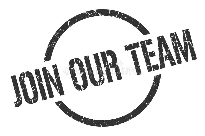Join our team stamp. Join our team round grunge stamp. join our team sign. join our team stock illustration