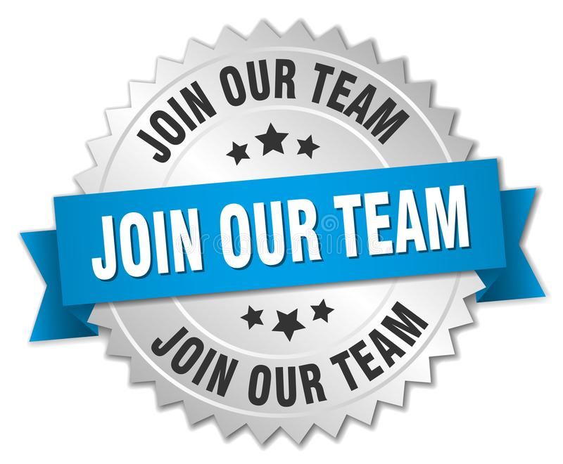 Join our team. Silver badge with blue ribbon royalty free illustration