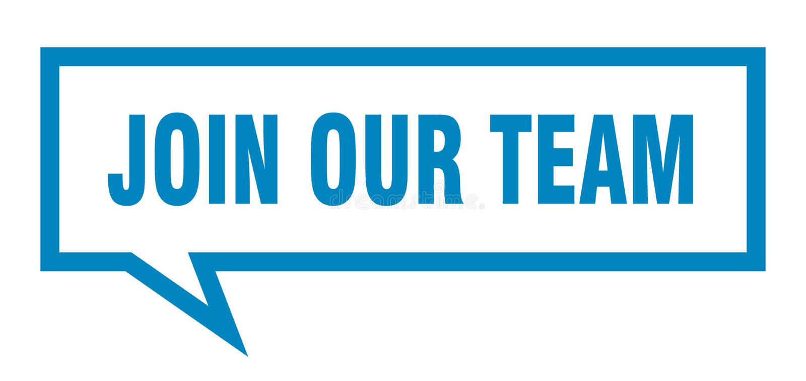 Join our team speech bubble. Join our team isolated sign.  join our team stock illustration
