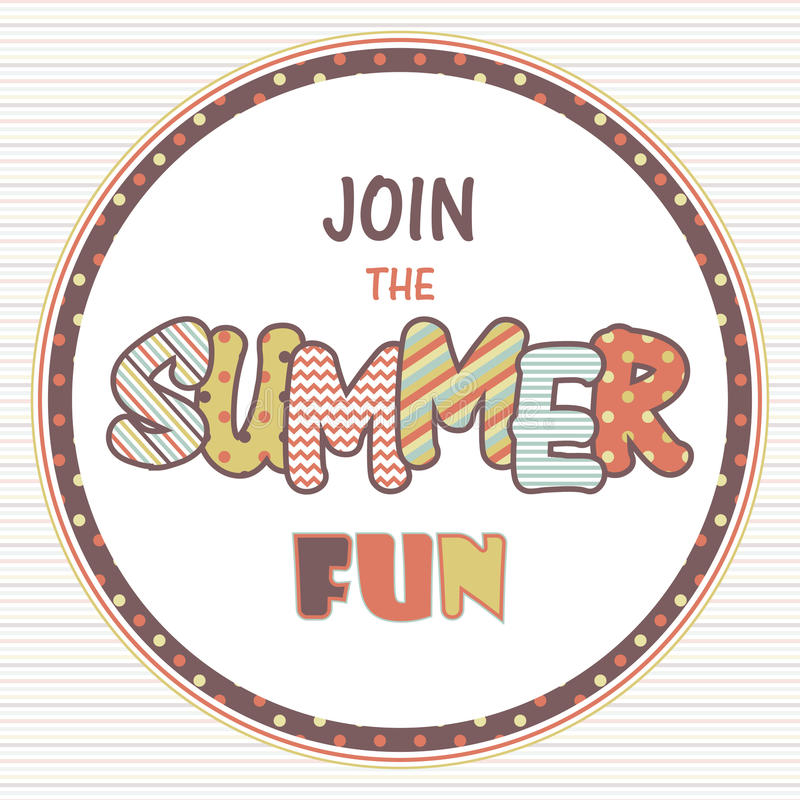 Join the summer fun vector sign. Retro template background with text. Vintage texture royalty free illustration