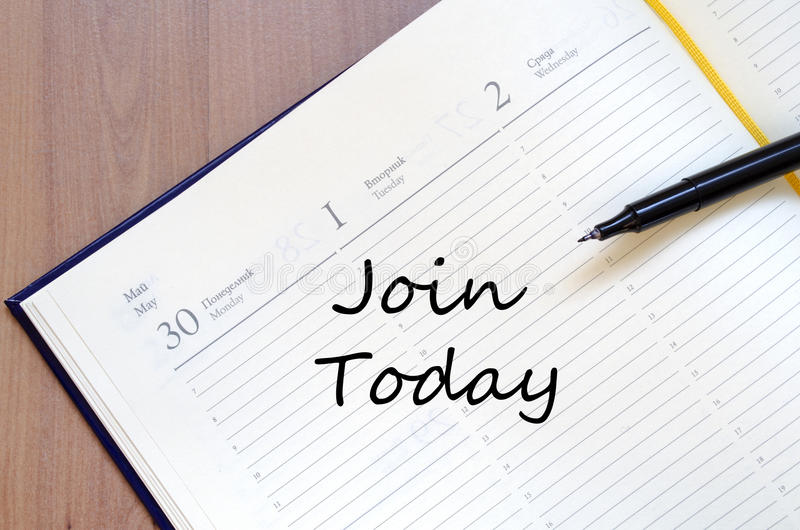 Join today write on notebook royalty free stock image
