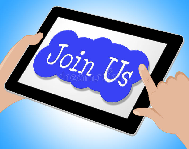 Join Us Indicates Register Subscription And Registering. Join Us Meaning Sign Up And Member stock illustration