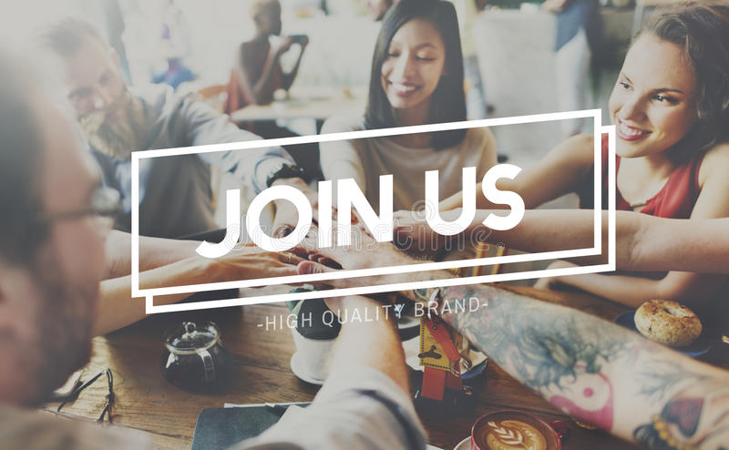 Join Us Joining Membership Participate Concept stock photography