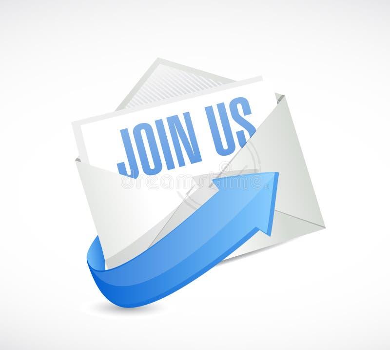 Join us mail sign concept illustration. Design over white vector illustration
