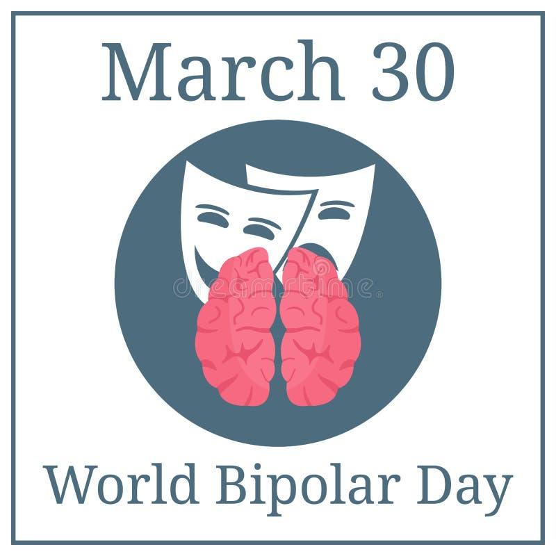 Jour bipolaire du monde 30 mars Calendrier de vacances de mars Cerveau et expressions Illustration de vecteur pour votre eau doux illustration libre de droits