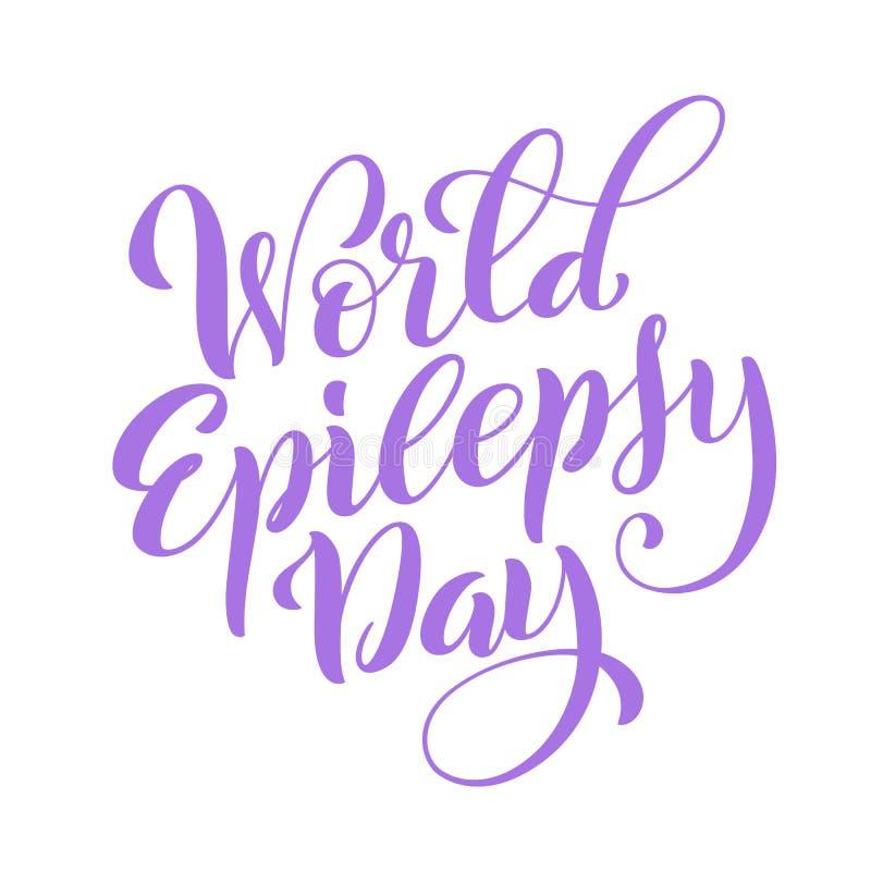 Jour d'épilepsie du monde 26 mars Calibre pour l'affiche avec le lettrage tiré par la main Vecteur illustration libre de droits