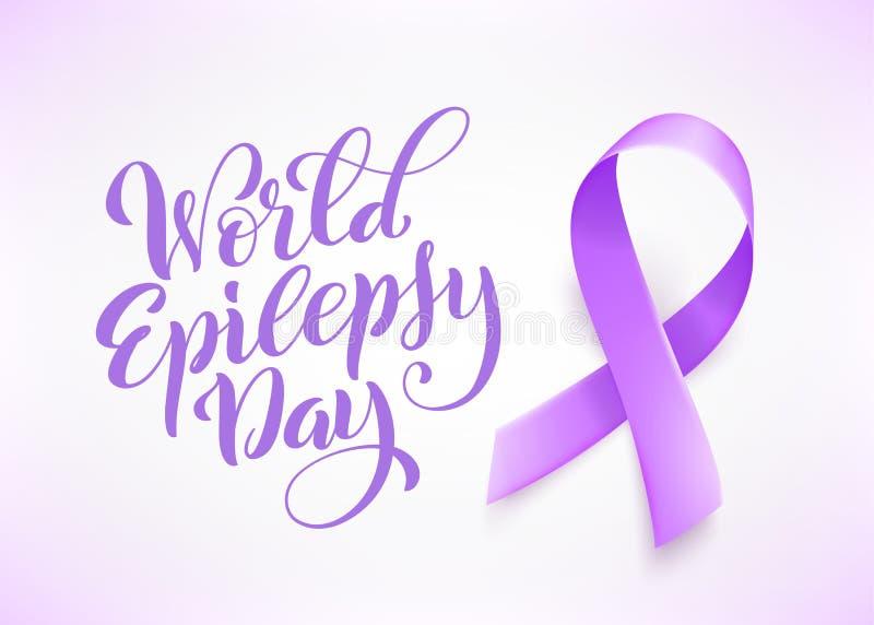 Jour d'épilepsie du monde 26 mars Symbole pourpre réaliste de ruban Calibre pour l'affiche avec le lettrage tiré par la main Vect illustration de vecteur
