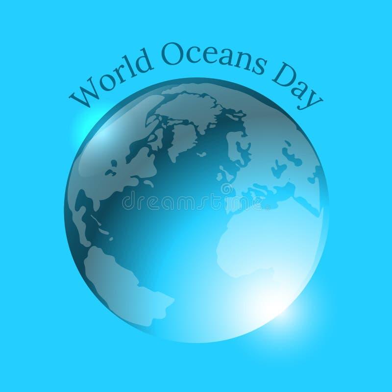Jour d'océans du monde La terre de planète sous forme de ballon d'eau illustration libre de droits