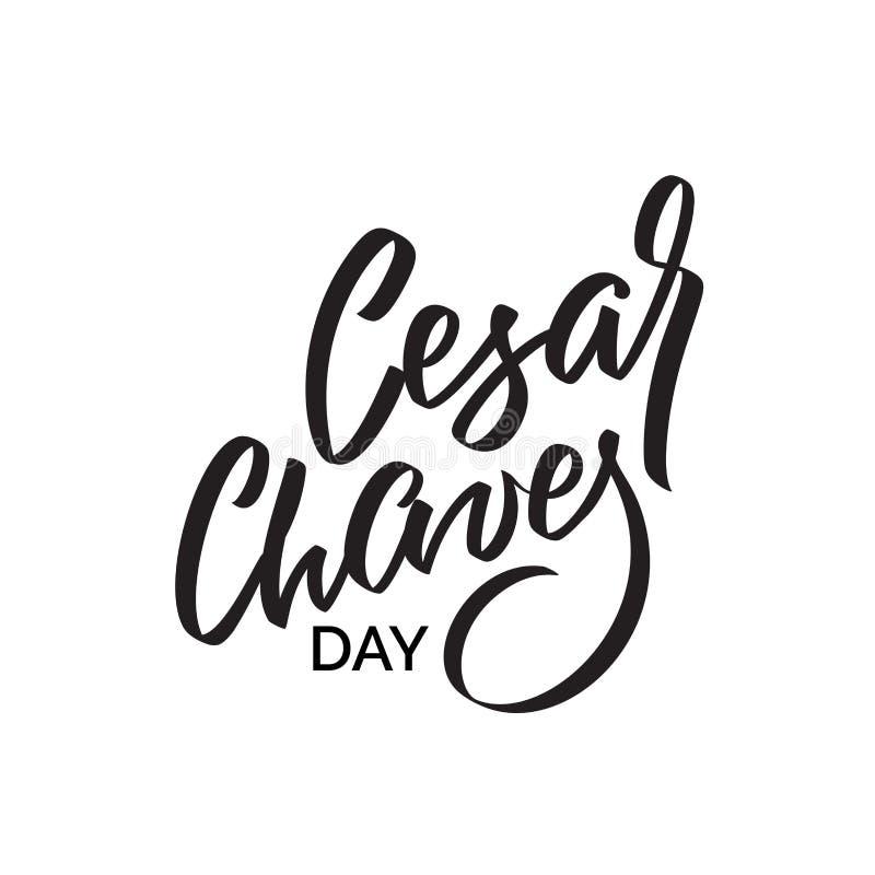 Jour de Cesar Chaves, conception des textes calligraphie de vecteur Affiche de typographie Écriture et lettrage de main illustration stock