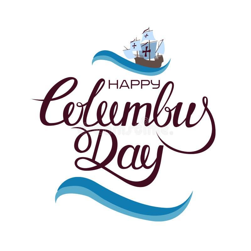 Jour de Columbus heureux La calligraphie de tendance Illustration de vecteur sur le fond blanc Grande carte de cadeau illustration libre de droits