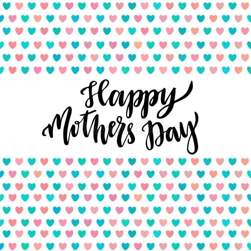 Jour de mères heureux Remettez à vecteur de lettrage l'affiche imprimable avec les coeurs mignons illustration stock