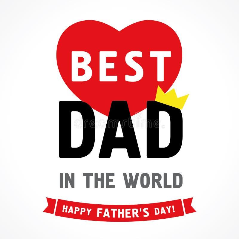 Jour de pères heureux, le meilleur papa dans la carte de voeux du monde illustration stock