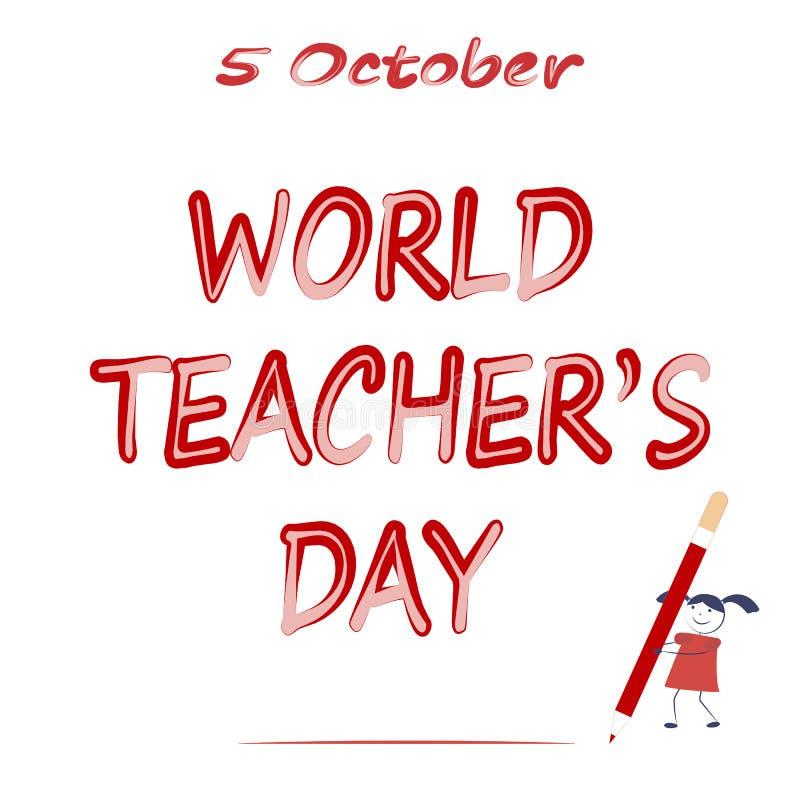 Jour de ` de professeurs du monde Une fille de bande dessinée écrit un grand crayon 5 octobre photos stock